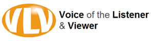 Voice of the Listener and Viewer (VLV)